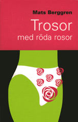 trosor med röda rosor