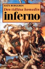 Den tidlösa komedin Inferno